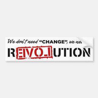 Wij hebben geen Verandering… Bumpersticker