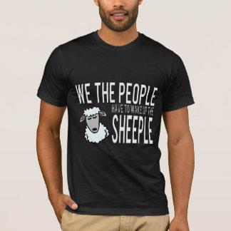 Wij het Kielzog van Mensen omhoog Sheeple T Shirt