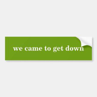 """""""wij kwamen onderaan"""" de Sticker van de Bumper kri Bumpersticker"""