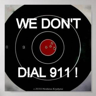 WIJ NIET DOEL DIALL 911 POSTER