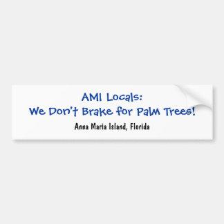 Wij remmen niet voor Palmen Bumpersticker