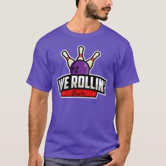 Wij Rollin - Rachael Shusko T Shirt