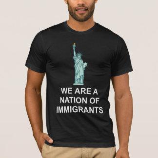 Wij zijn een natie van immigrantent-shirt t shirt