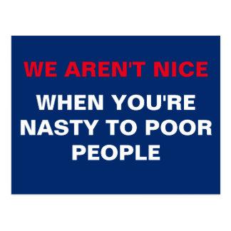 Wij zijn geen Nice wanneer u aan Armen Smerig bent Briefkaart