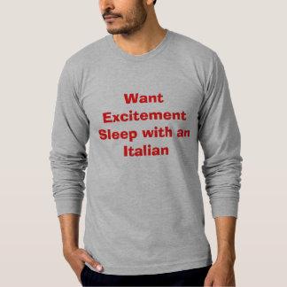 Wil de Slaap van de Opwinding met een Italiaan T Shirt