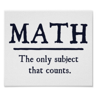 Wiskunde het Enige Onderwerp dat telt Poster