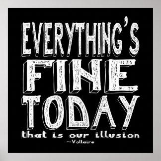 Witte Voltaire alles is vandaag Fijn Poster