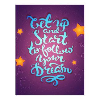 Word en begin om omhoog Uw Dromen te volgen Briefkaart