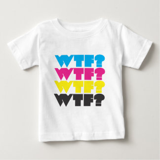 wtf? baby t shirts