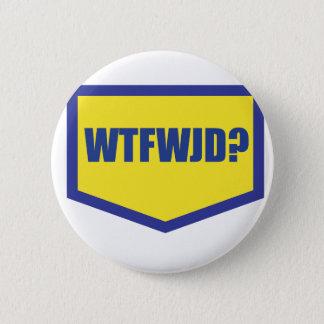 WTFWJD RONDE BUTTON 5,7 CM
