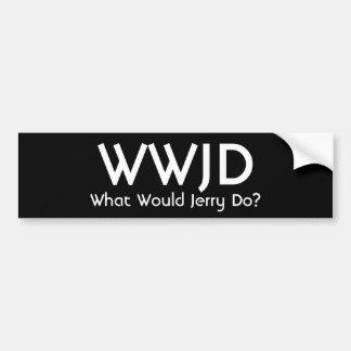 WWJD, zou wat Jerry doen? Bumpersticker