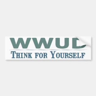 WWUD -- Denk voor zich de Sticker van de Bumper
