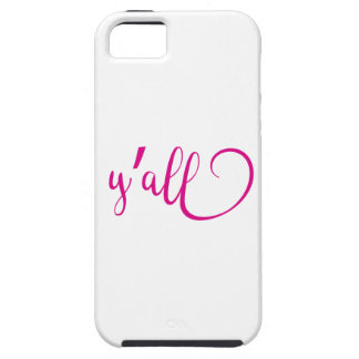 y'all tough iPhone 5 hoesje