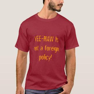 Yee-hagedoorn is geen buitenlands beleid! t shirt