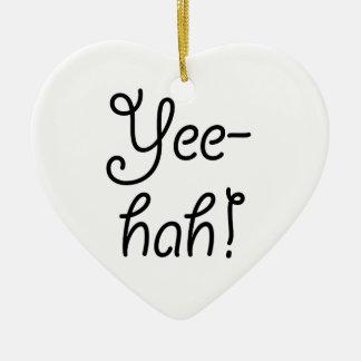 Yee -yee-hah! keramisch hart ornament
