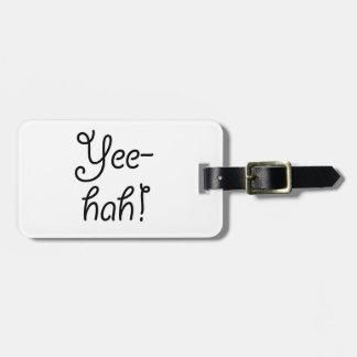 Yee -yee-hah! kofferlabel