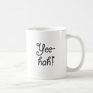 Yee -yee-hah! koffiemok