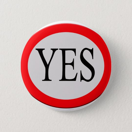 Yes Ronde Button 5,7 Cm