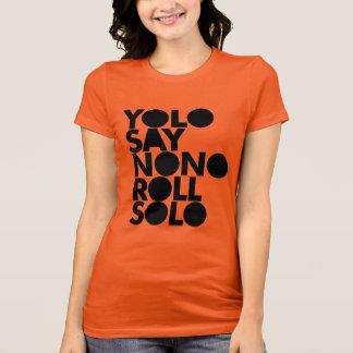 YOLO solo Gevuld Broodje T Shirt