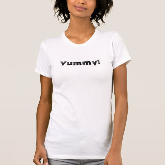 Yummy! T Shirt