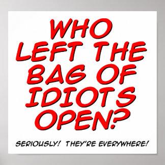 Zak van het Grappige Poster van Idioten
