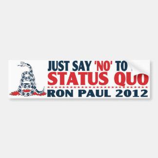 """Zeg enkel """"geen"""" aan de status-quo bumpersticker"""