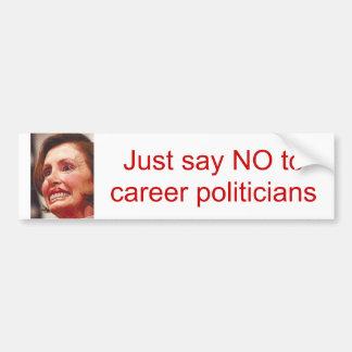 zeg enkel nr aan carrièrepolitici/Nancy Pelosi Bumpersticker