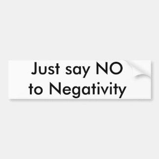 Zeg enkel nr aan Negativiteit Bumpersticker