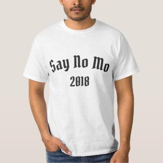 Zeg Geen MO T Shirt