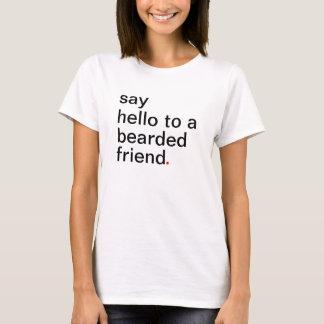 zeg hello aan een gebaarde vriend t shirt