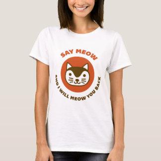 Zeg Miauw T Shirt