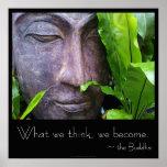 Zen Boedha Wat wij denken worden wij Poster