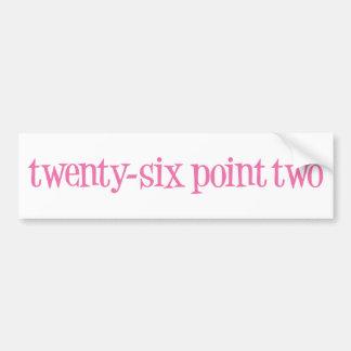 zesentwintig punt twee bumpersticker