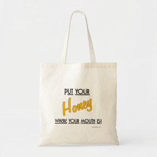 Zet uw Honing waar uw mond is! - Bolsa Budget Draagtas