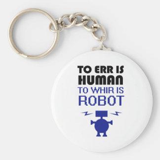 Zich vergissen is Menselijk, is Gonzen Robot Sleutelhanger