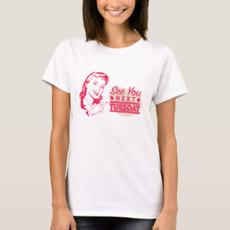 Zie Vintage u aanstaande dinsdag T Shirt
