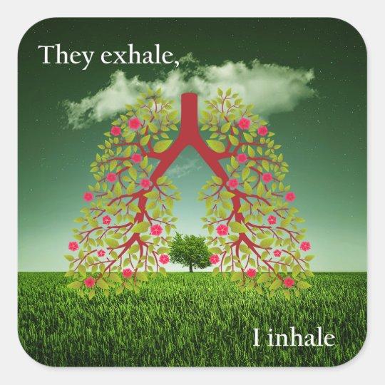 Zij ademen uit, inhaleer ik vierkante sticker