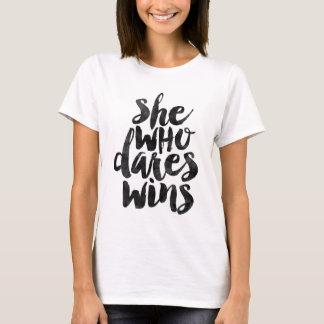 Zij die durft wint t shirt