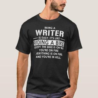 Zijn een Schrijver is Gemakkelijk als het Berijden T Shirt