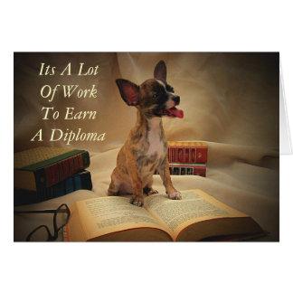 Zijn Heel wat Werk om een Diploma te verdienen Wenskaart