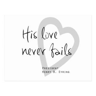 zijn liefde ontbreekt nooit het eyring lds citaat briefkaart