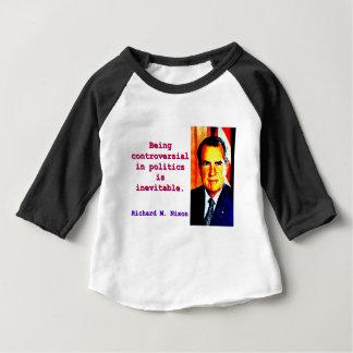 Zijnd Controversieel in Politiek - Richard Baby T Shirts