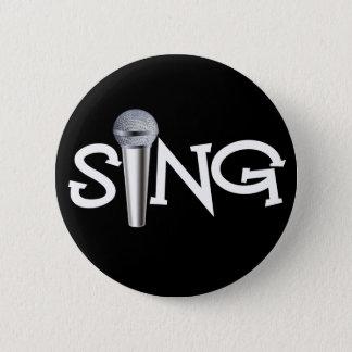 Zing met Microfoon Ronde Button 5,7 Cm
