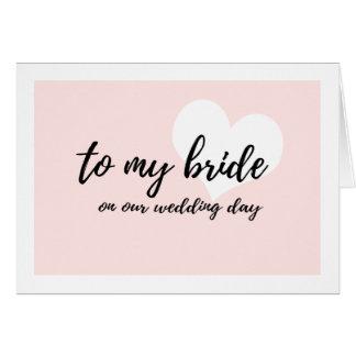 """Zoet Roze """"aan mijn bruid op onze huwelijksdag """" Kaart"""