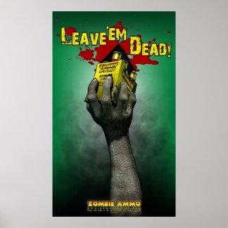Zombie Ammo™ - verlaat hen Dood! Poster
