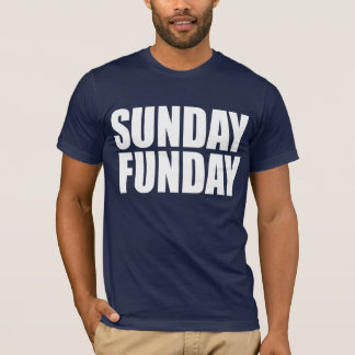 Zondag Funday! T Shirt