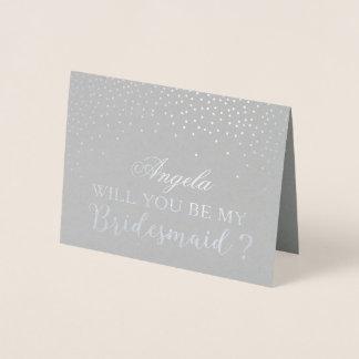 Zult u Mijn Stip van de Folie van het Bruidsmeisje Folie Kaarten
