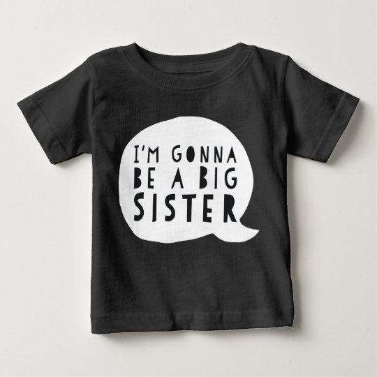 Zwangerschap: I'm gonna be a BIG sister Baby T Shirts