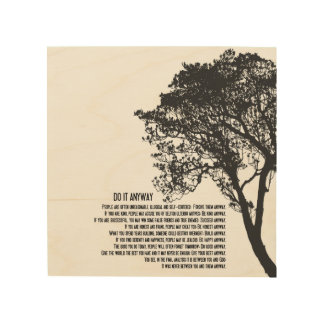 Zwart-witte Tree Do It Anyway Hout Prints