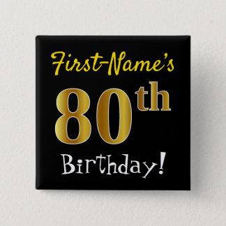 Zwarte, Gouden 80ste Verjaardag Faux, met de Naam Vierkante Button 5,1 Cm